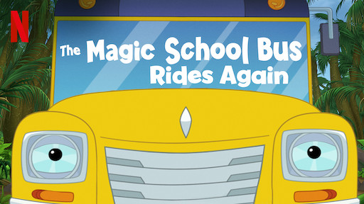 The Magic School Bus | Netflix