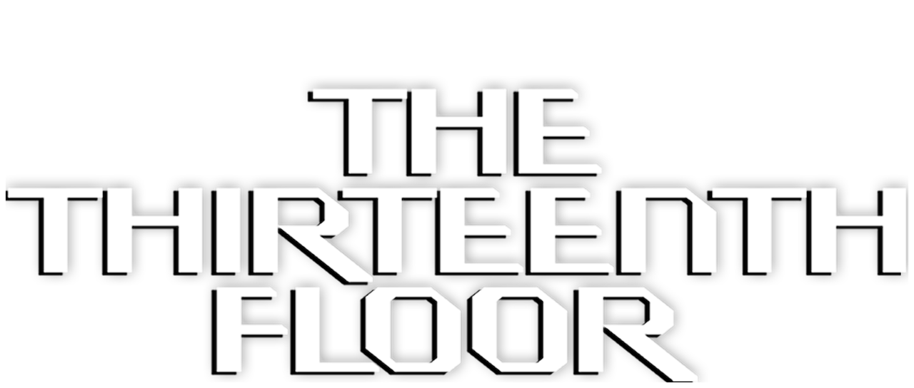 The Thirteenth Floor | Netflix