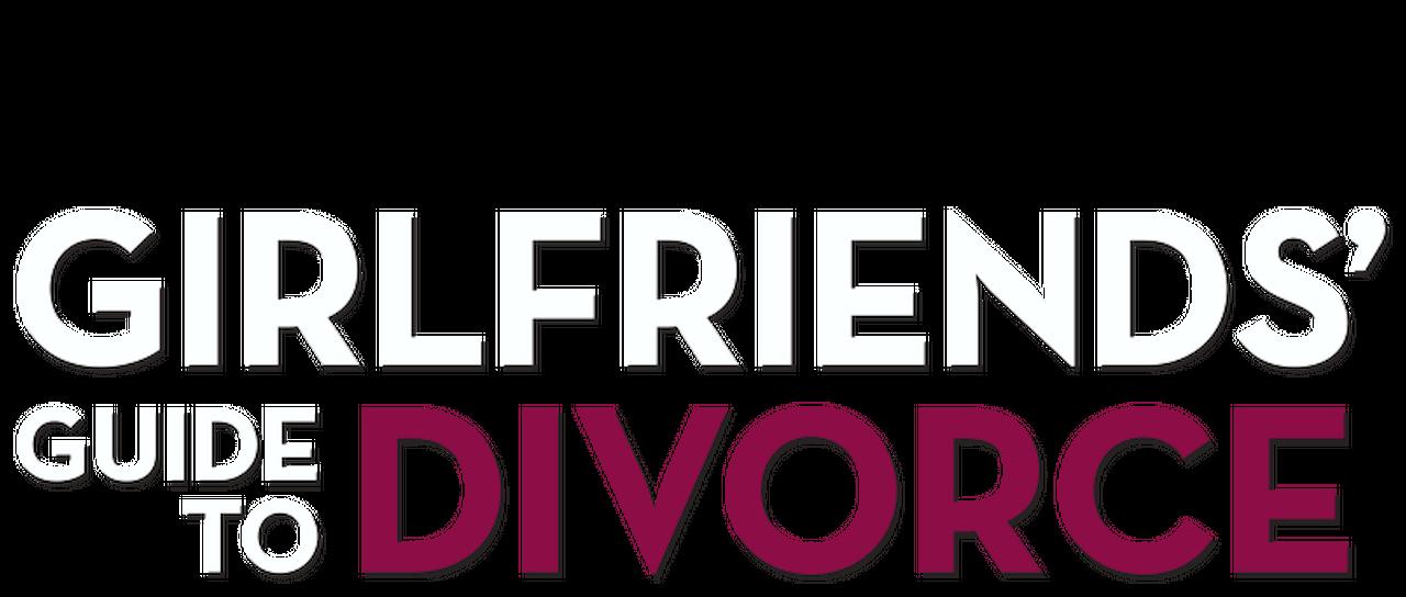 Girlfriends' Guide to Divorce | Netflix