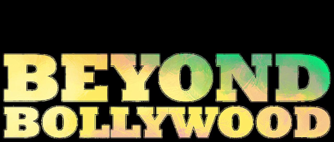 Beyond Bollywood | Netflix