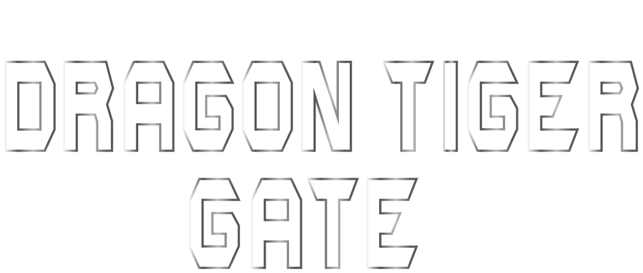 Dragon Tiger Gate | Netflix