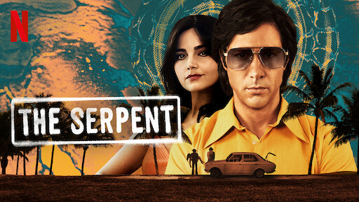 The Serpent S01 2021 banner HDMoviesFair
