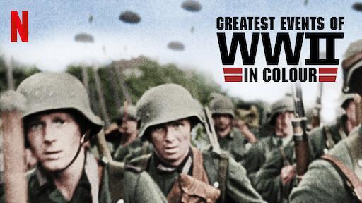 World War Ii In Colour Netflix