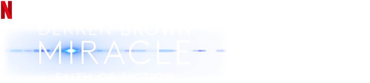 Derren Brown: Miracle | Netflix Official Site