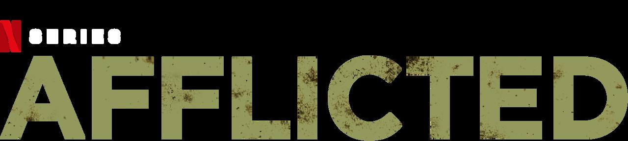 Afflicted | Netflix Official Site